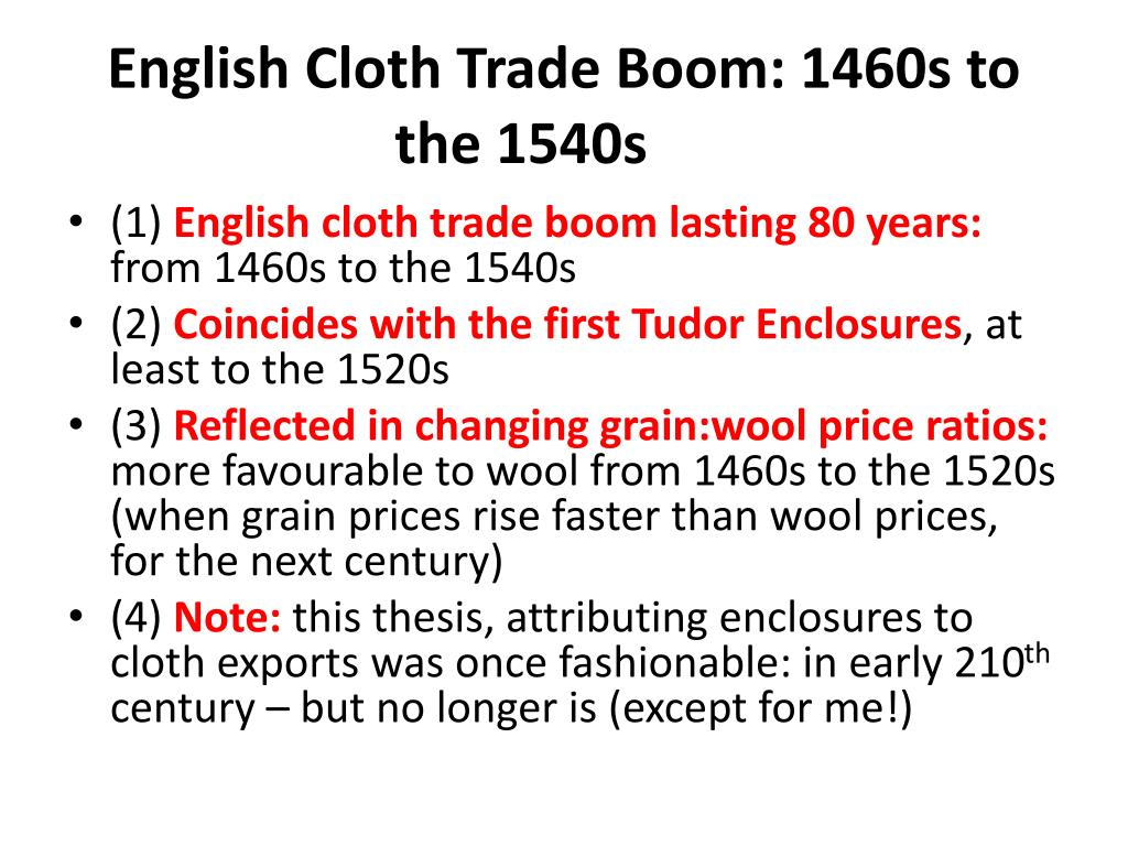 English Cloth Trade Boom: 1460s to the 1540s