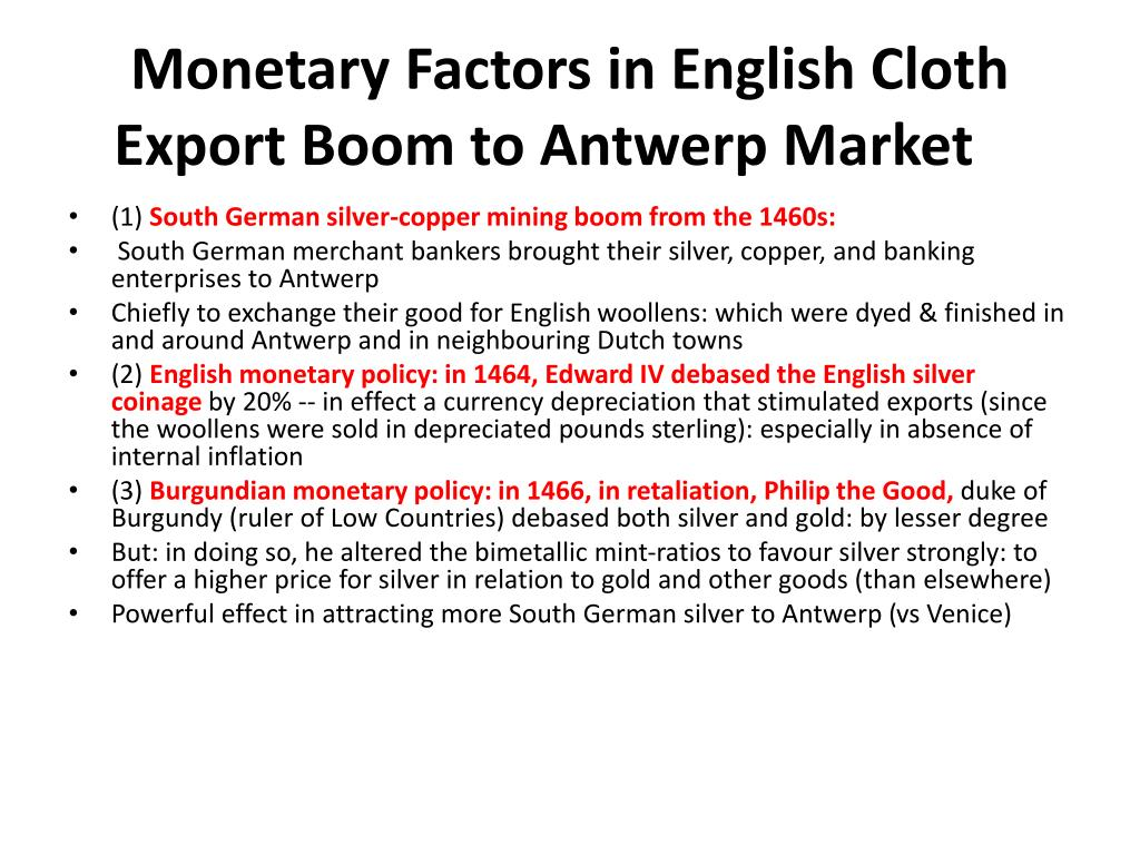 Monetary Factors in English Cloth Export Boom to Antwerp Market