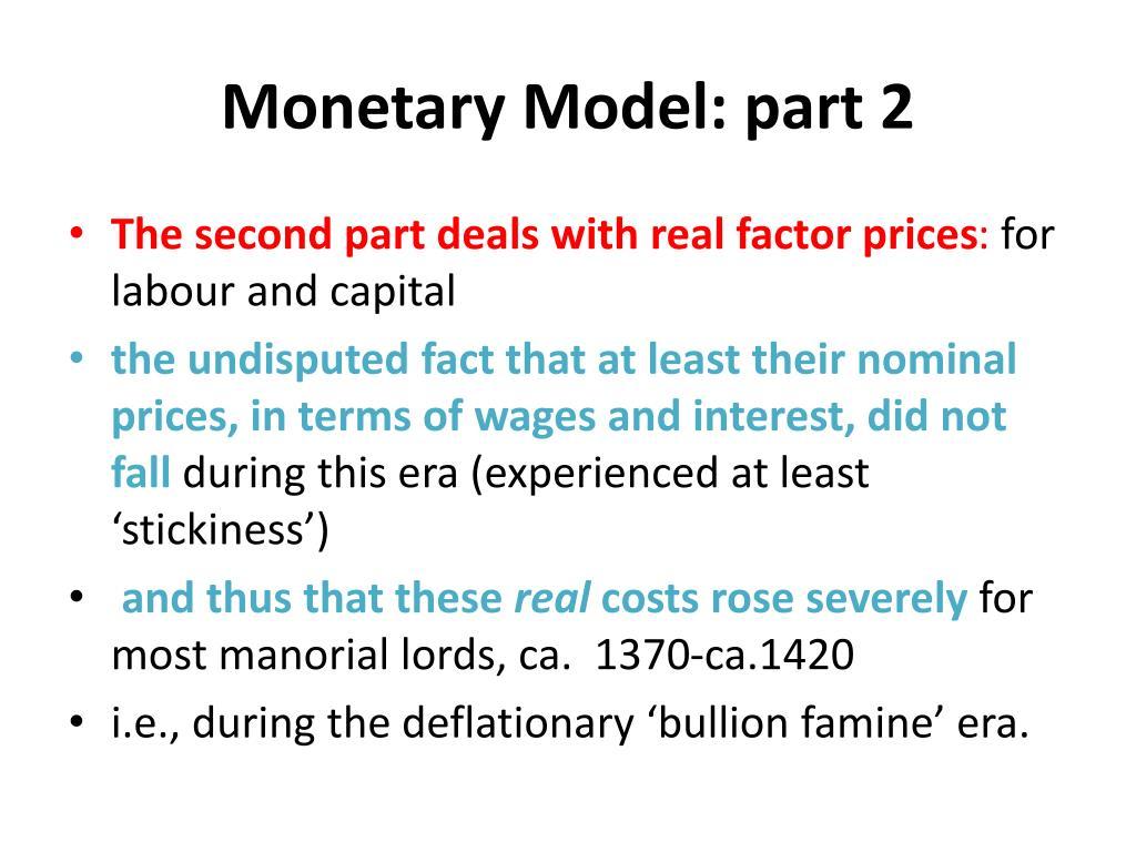 Monetary Model: part 2