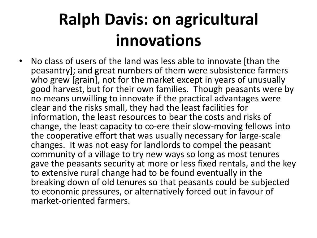 Ralph Davis: on agricultural innovations