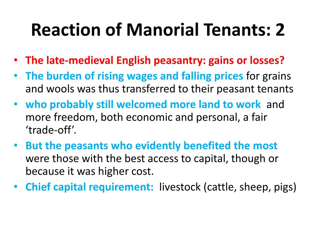 Reaction of Manorial Tenants: 2