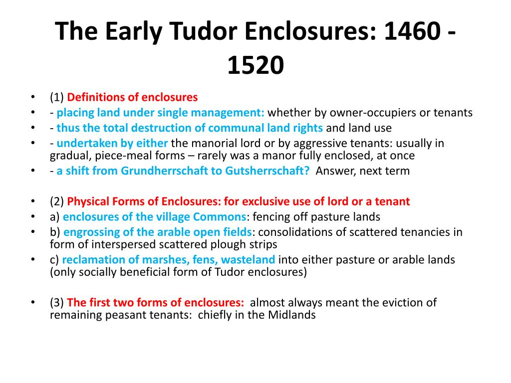 The Early Tudor Enclosures: 1460 - 1520