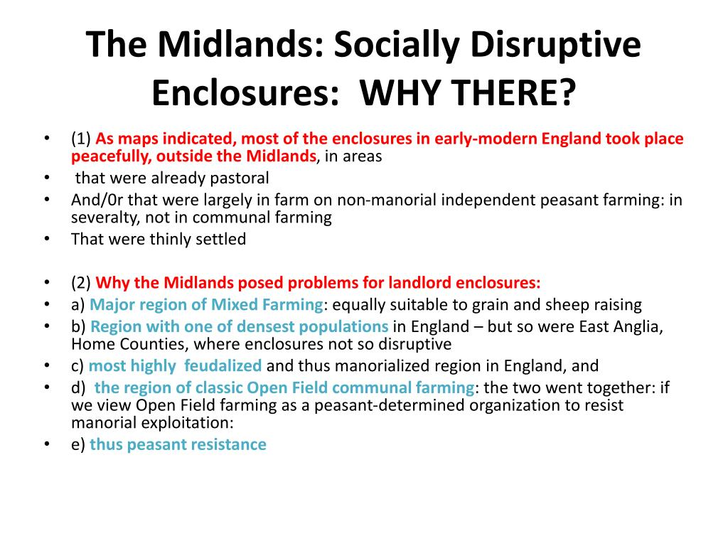 The Midlands: Socially Disruptive Enclosures:  WHY THERE?