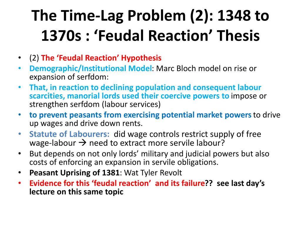 The Time-Lag Problem (2): 1348 to 1370s : 'Feudal Reaction' Thesis