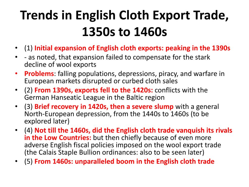 Trends in English Cloth Export Trade, 1350s to 1460s