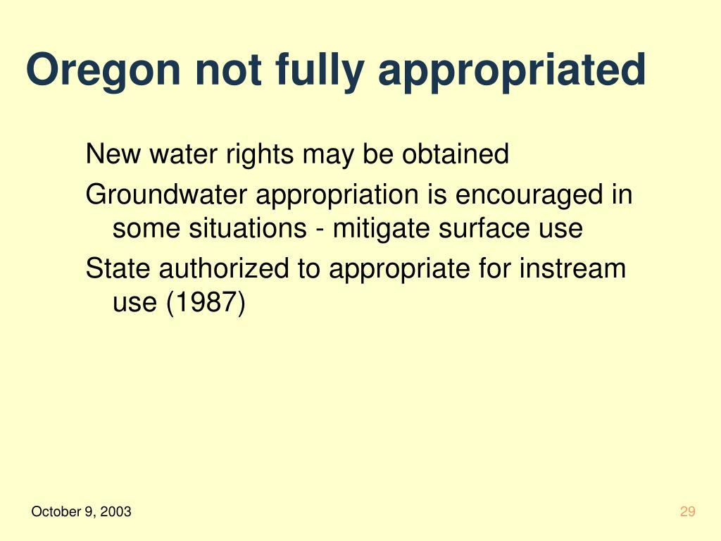 Oregon not fully appropriated