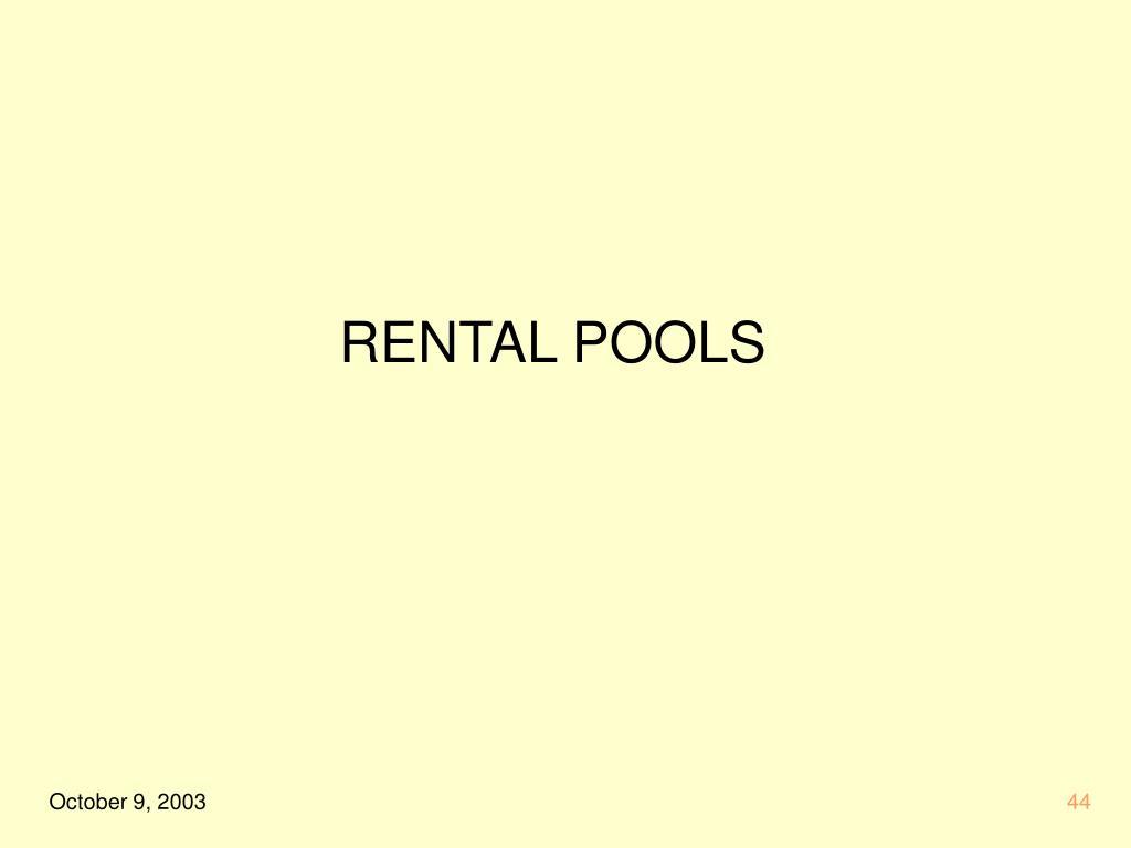RENTAL POOLS