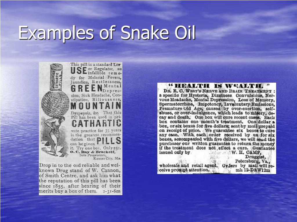 Examples of Snake Oil