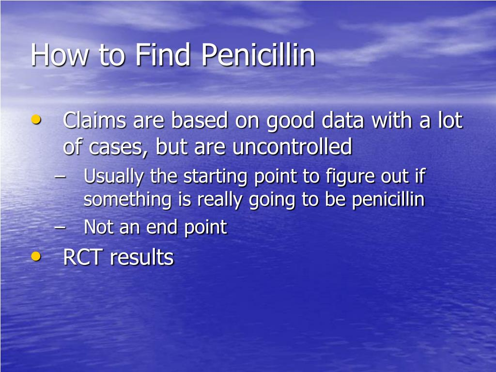 How to Find Penicillin