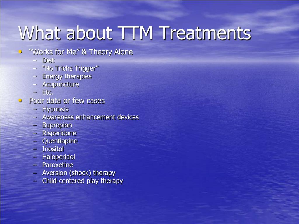 What about TTM Treatments