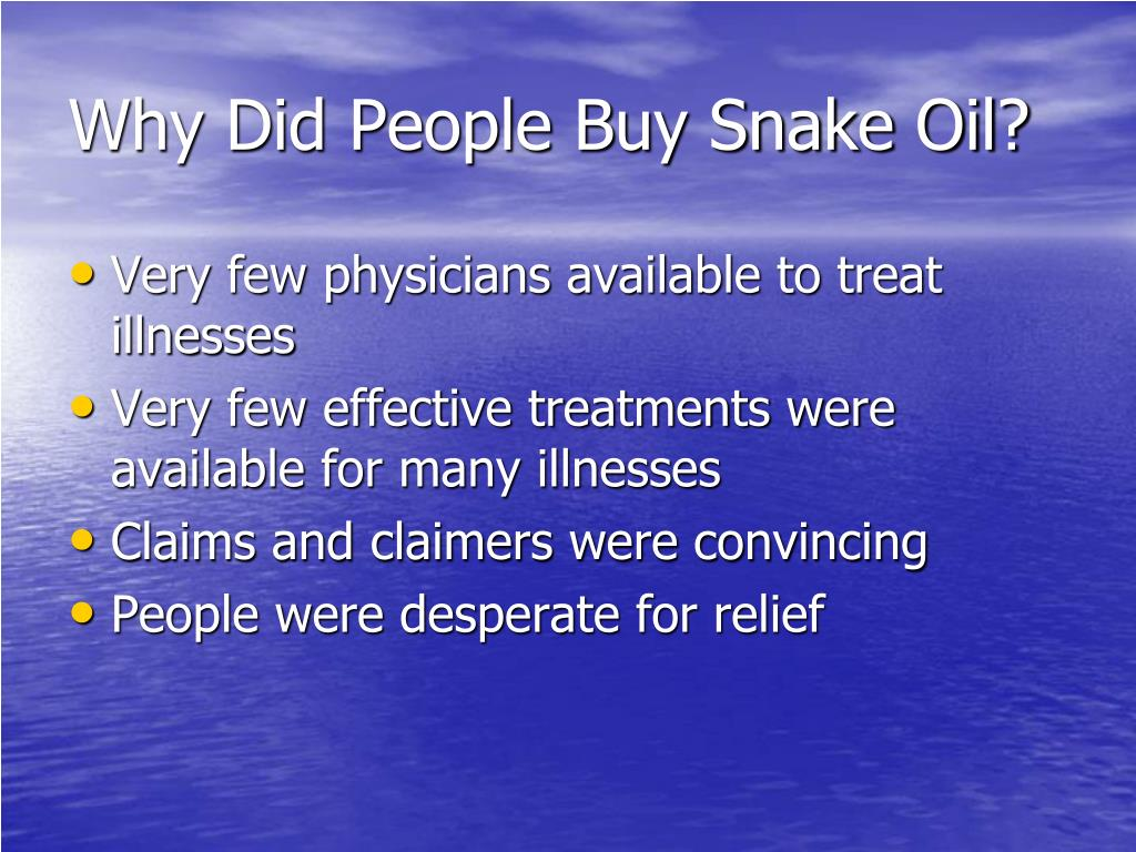 Why Did People Buy Snake Oil?