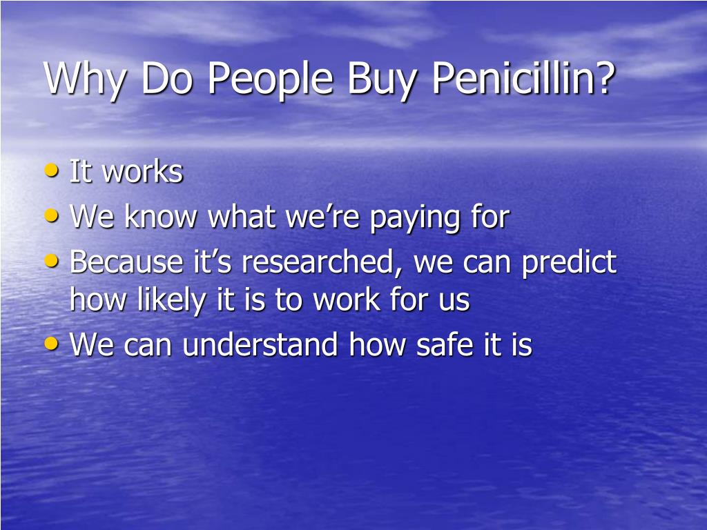 Why Do People Buy Penicillin?