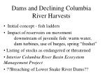 dams and declining columbia river harvests