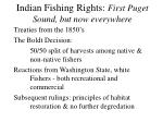 indian fishing rights first puget sound but now everywhere