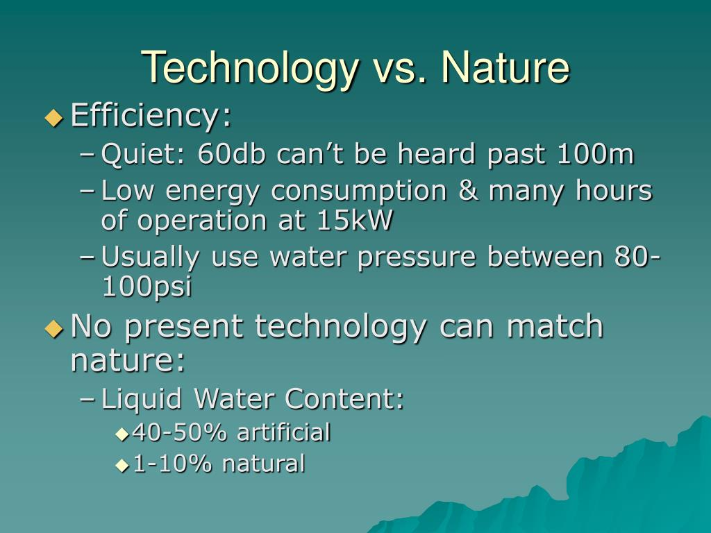 Technology vs. Nature