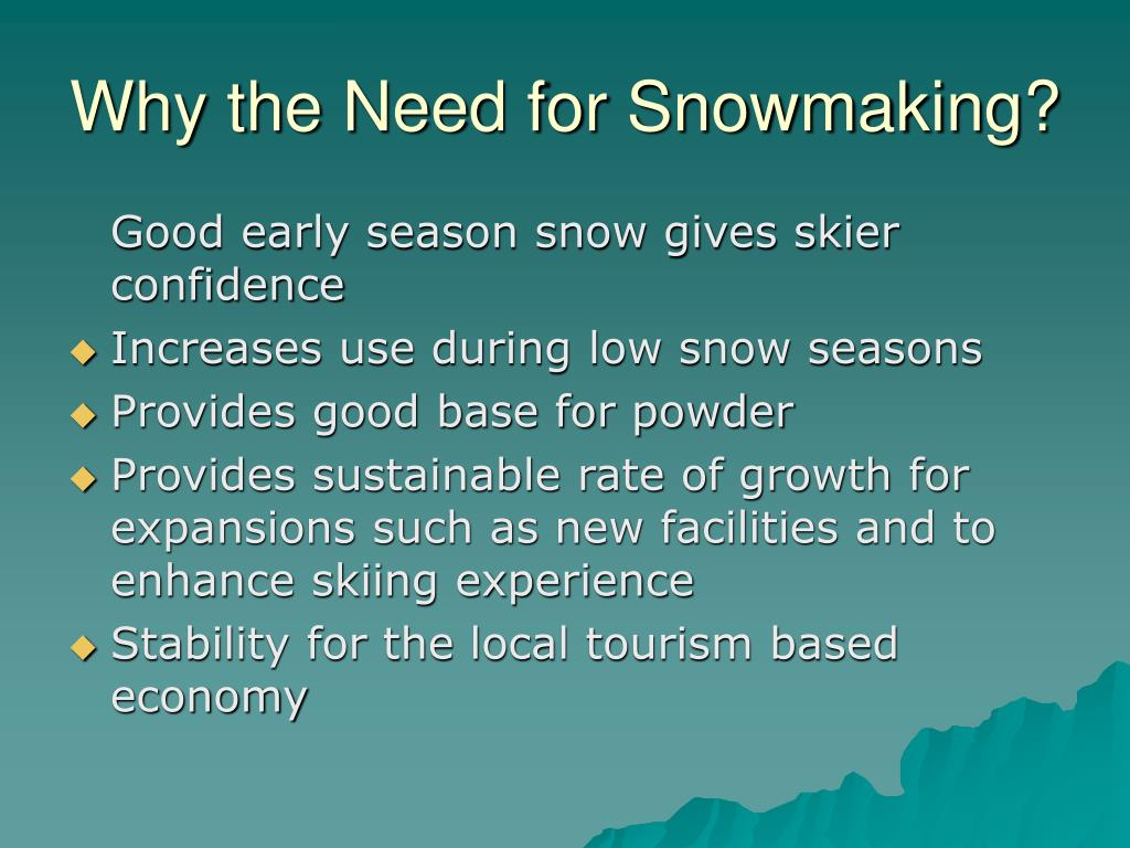 Why the Need for Snowmaking?
