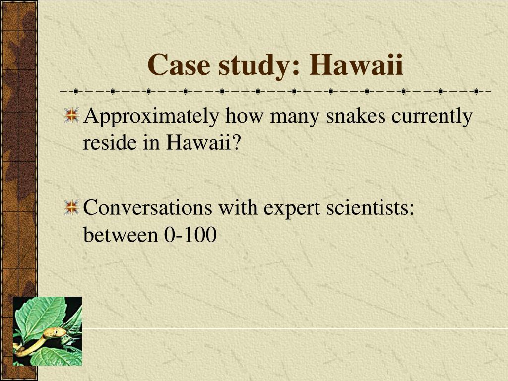 Case study: Hawaii