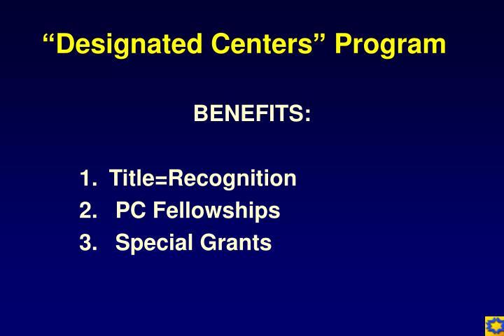 """""""Designated Centers"""" Program"""