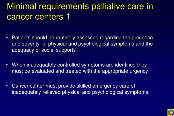 Minimal requirements palliative care in cancer centers 1