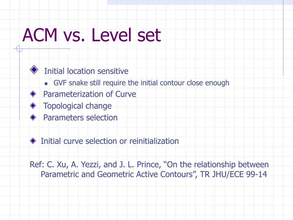 ACM vs. Level set