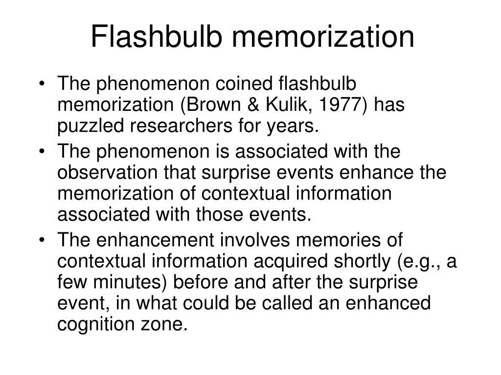 Flashbulb memorization