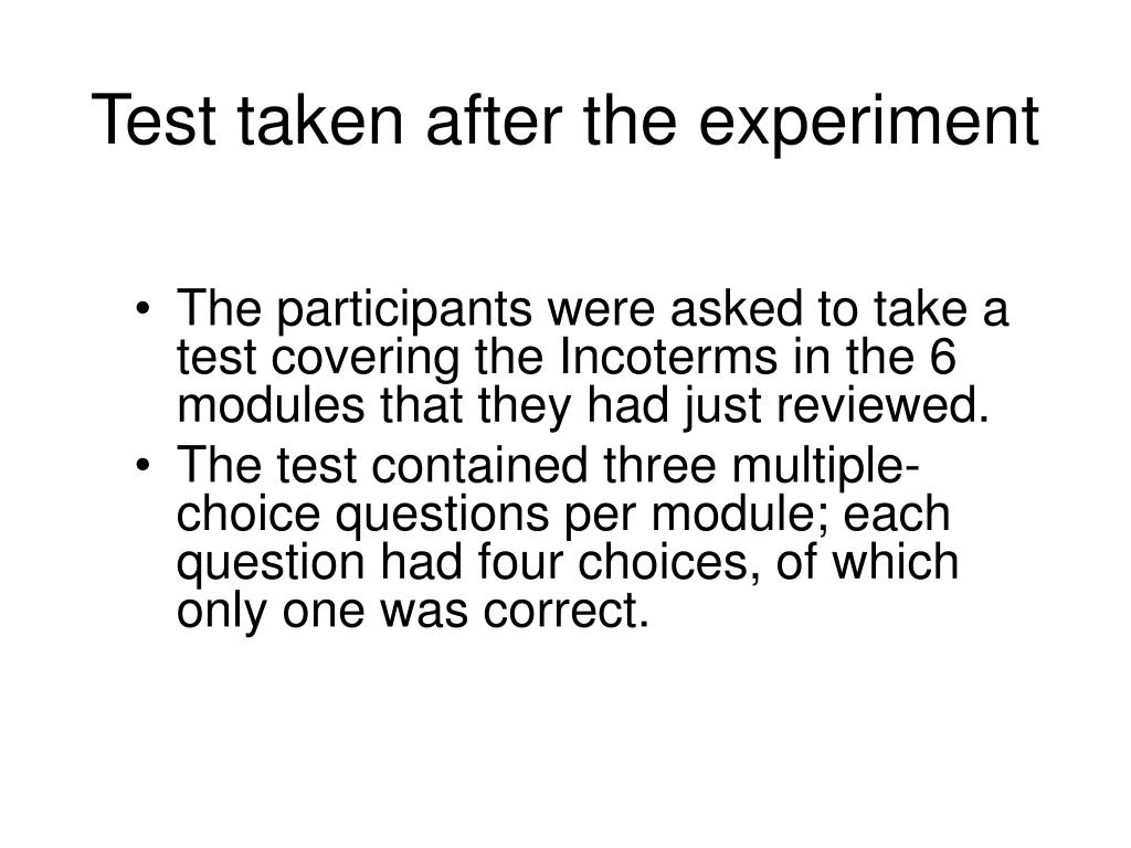 Test taken after the experiment