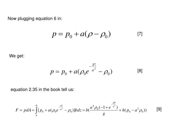 Now plugging equation 6 in: