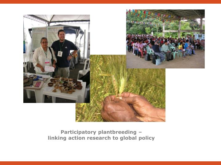 Participatory plantbreeding –