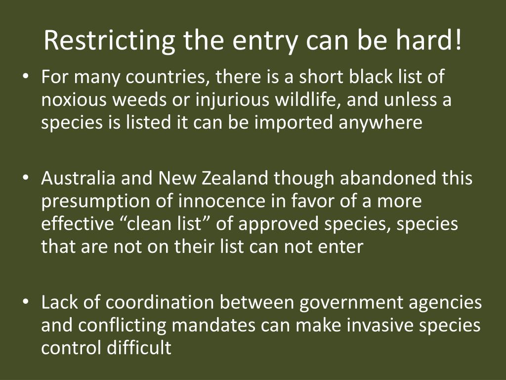 Restricting the entry can be hard!
