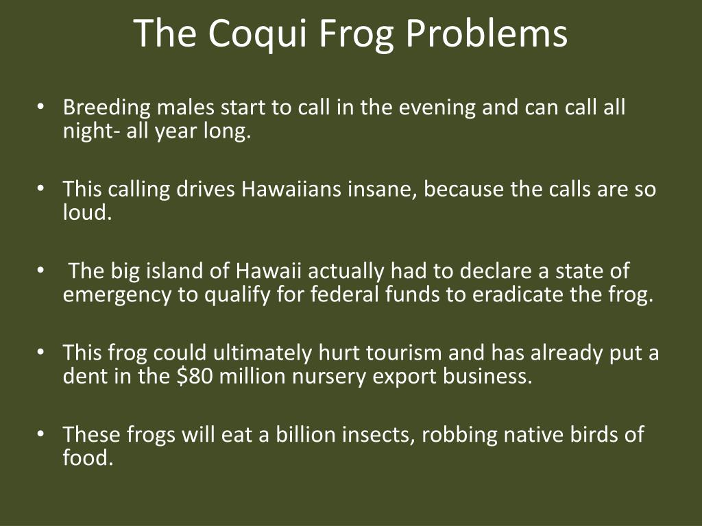 The Coqui Frog Problems
