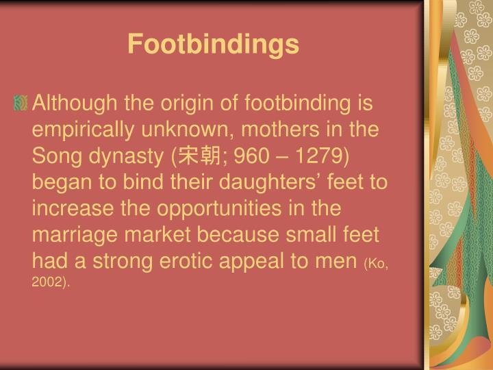 Footbindings