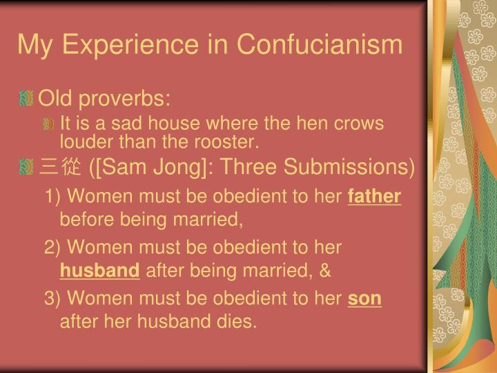 My Experience in Confucianism
