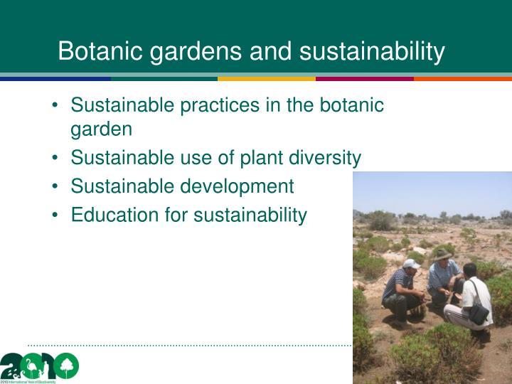 Botanic gardens and sustainability