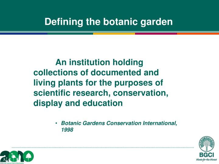 Defining the botanic garden