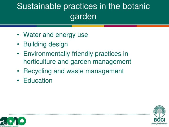 Sustainable practices in the botanic garden