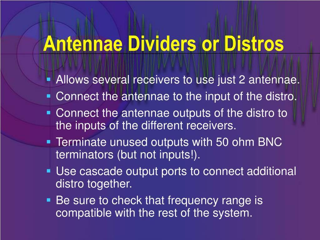 Antennae Dividers or Distros