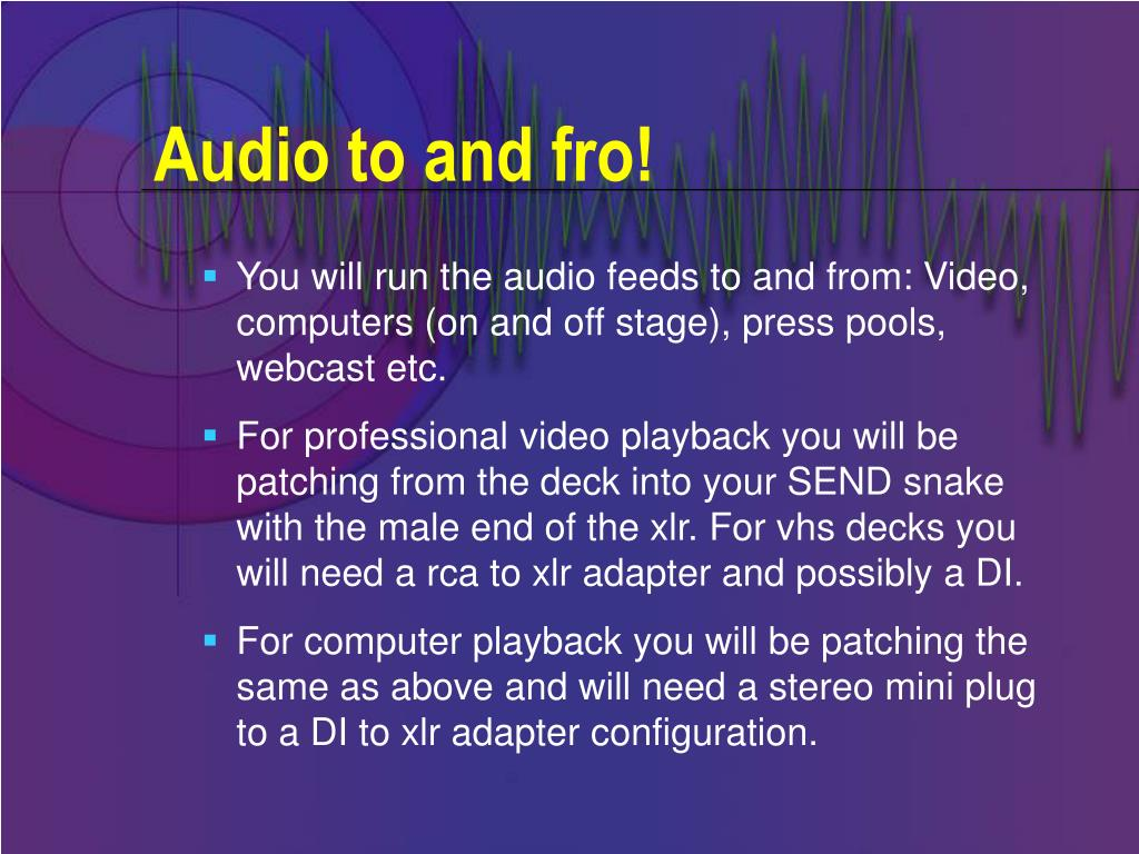 Audio to and fro!