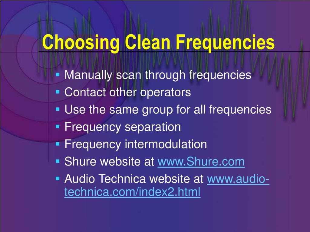 Choosing Clean Frequencies