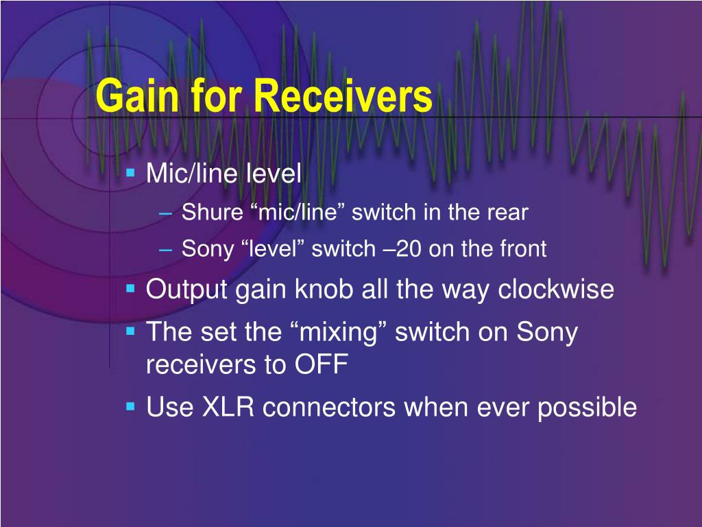 Gain for Receivers