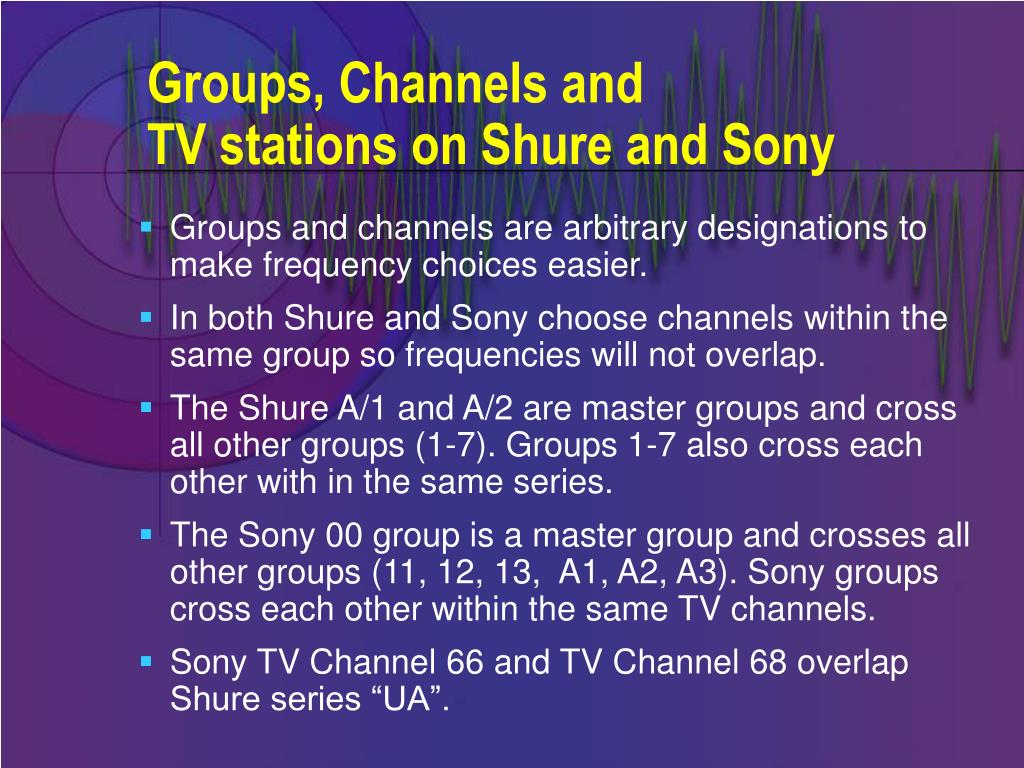 Groups, Channels and