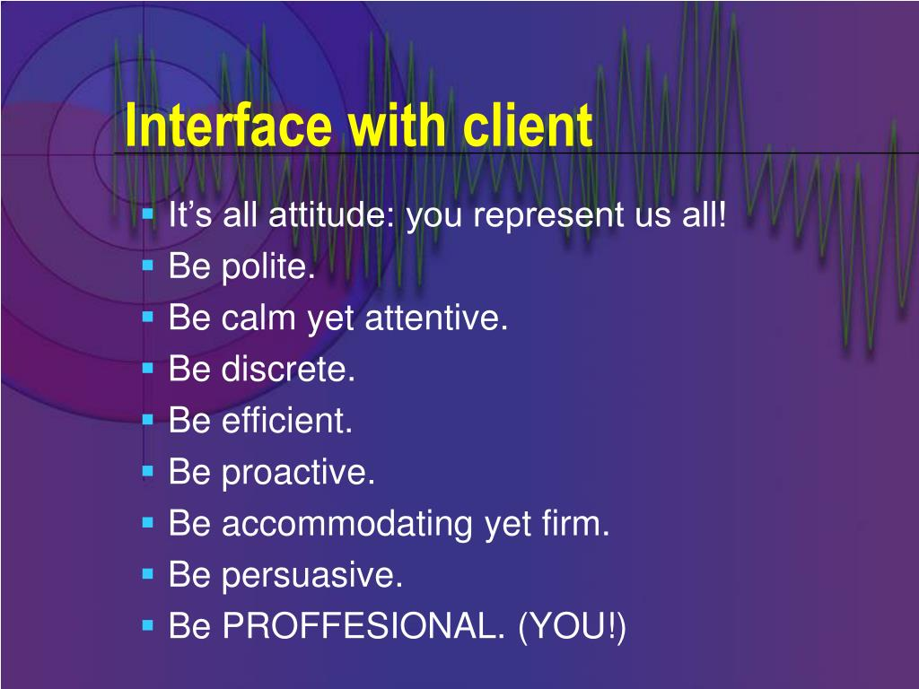 Interface with client