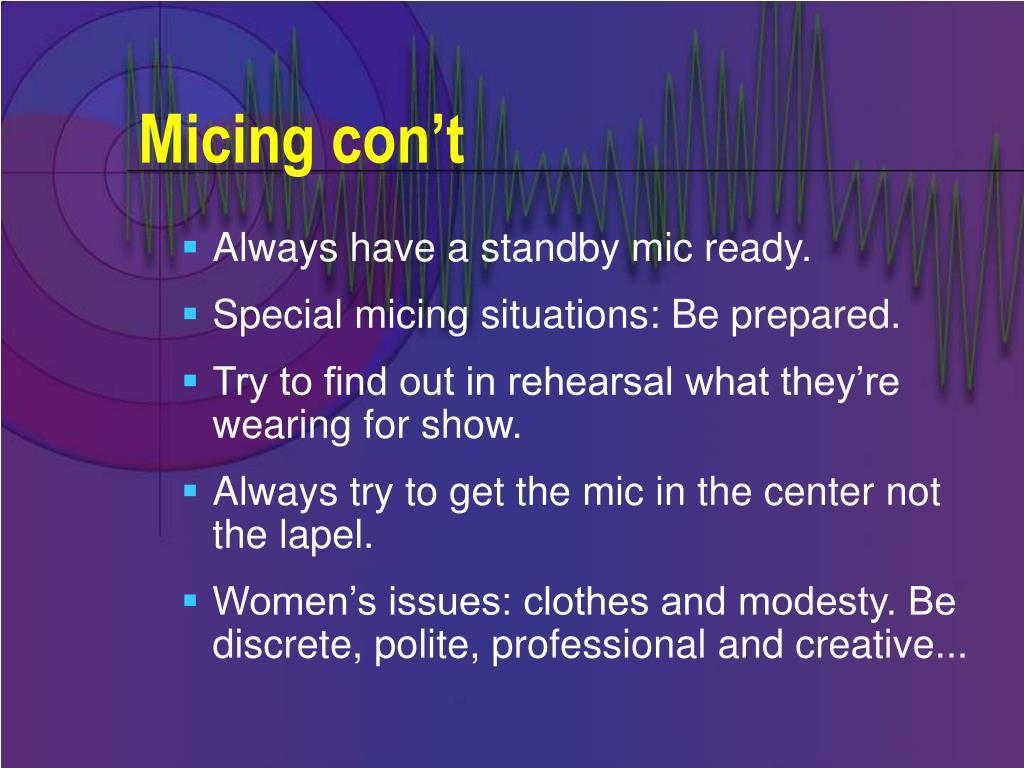 Micing con't