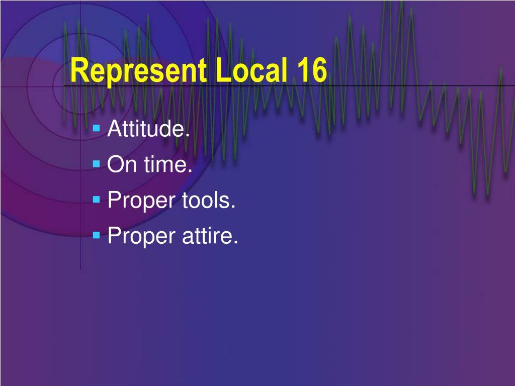 Represent Local 16