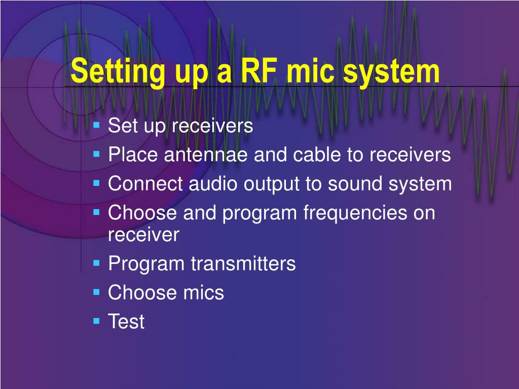 Setting up a RF mic system
