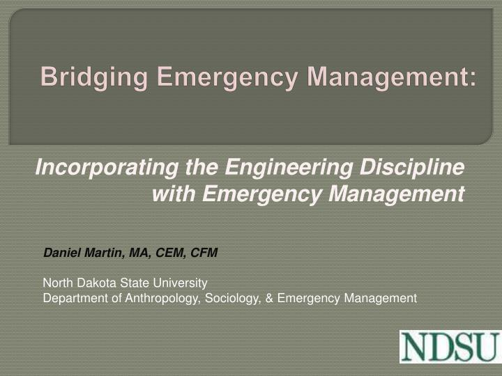 Bridging emergency management