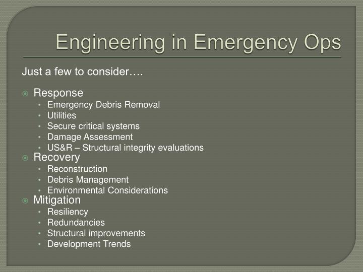 Engineering in Emergency Ops
