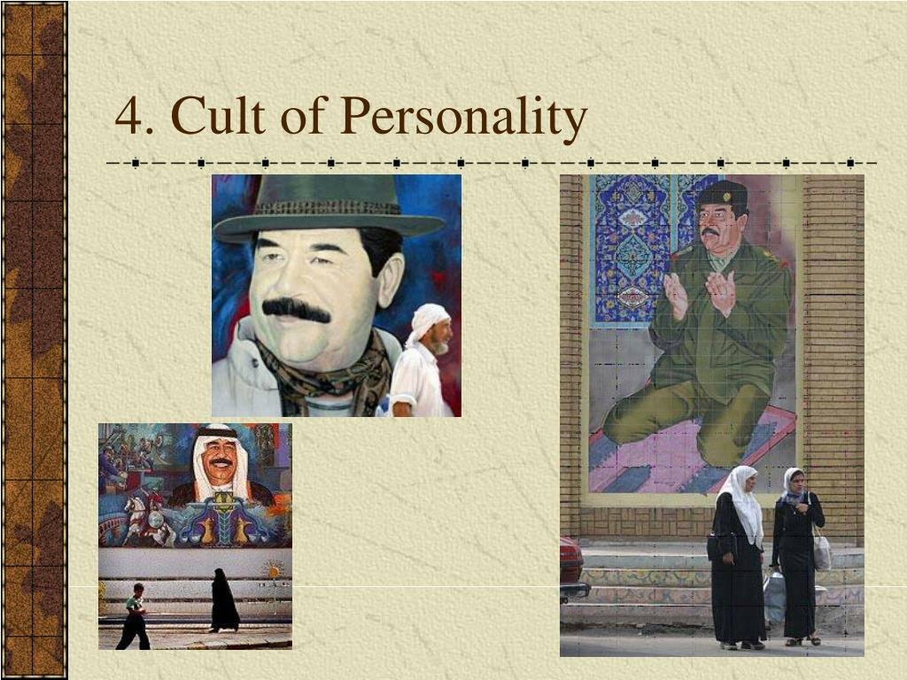 4. Cult of Personality