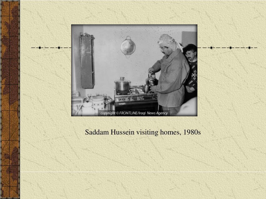 Saddam Hussein visiting homes, 1980s
