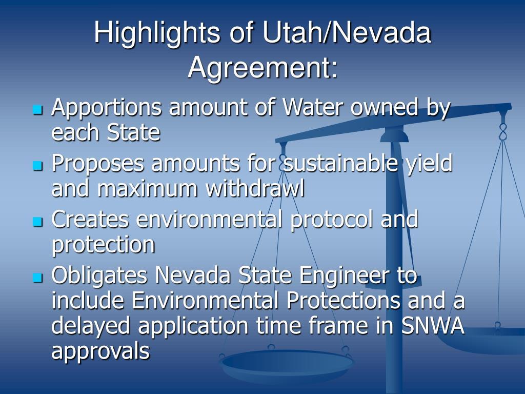 Highlights of Utah/Nevada Agreement: