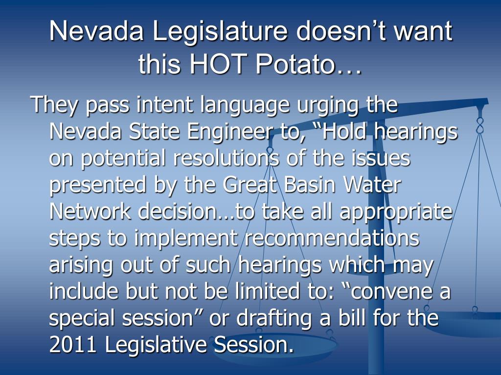 Nevada Legislature doesn't want this HOT Potato…